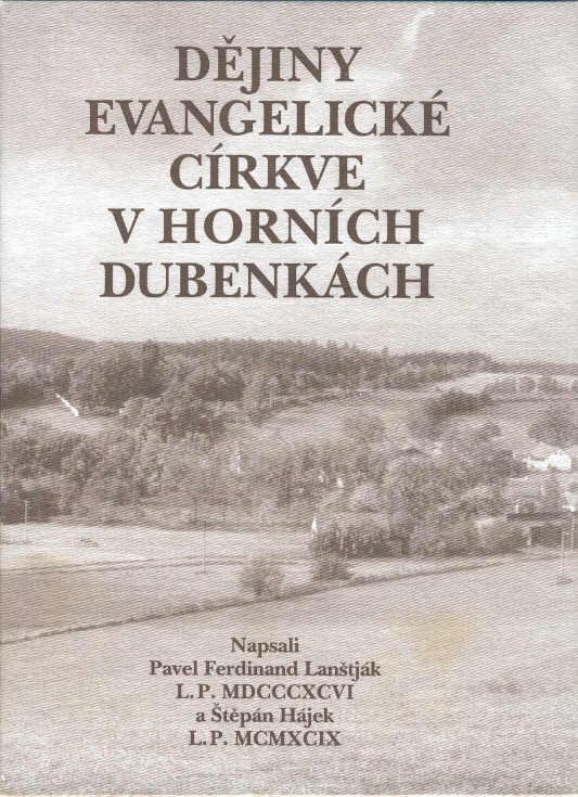 Kniha - DĚJINY EVANGELICKÉ CÍRKVE V HORNÍCH DUBENKÁCH