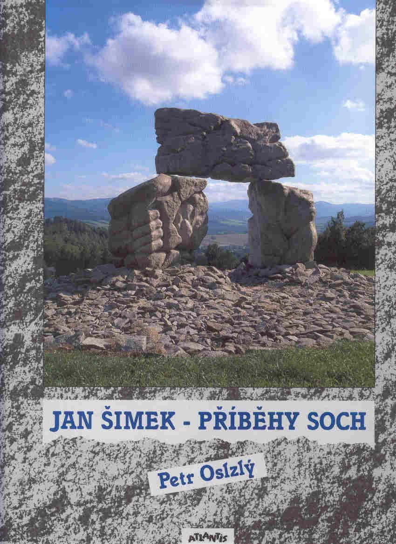 Kniha - JAN ŠIMEK - PŘÍBĚHY SOCH
